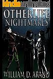 Otherlife Nightmares: The Selfless Hero Trilogy