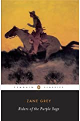 Riders of the Purple Sage (Penguin Twentieth Century Classics) Kindle Edition