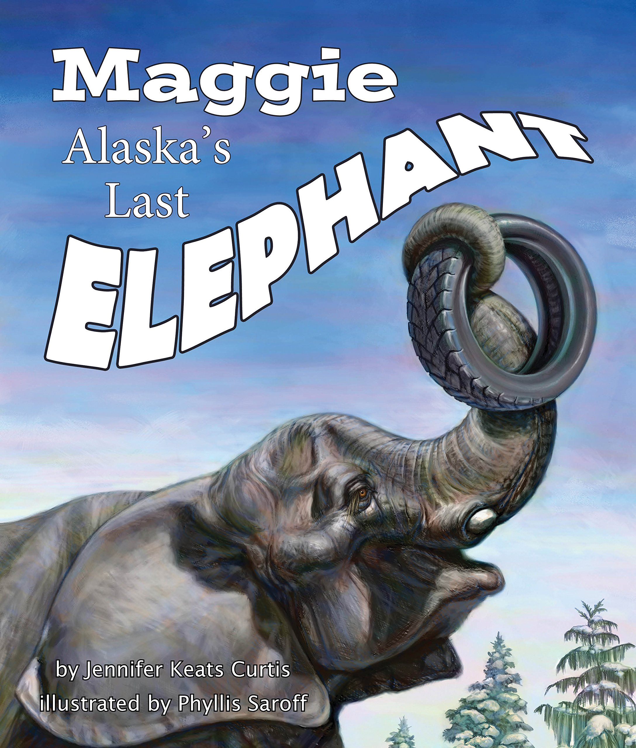 Image result for maggie alaska's last elephant amazon