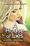 A House of Lies (A Belle Hamilton Novel Book 2)