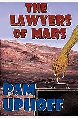 The Lawyers of Mars: Three Novellas Kindle Edition