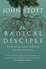 The Radical Disciple: Some Neglected Aspects of Our Calling Kindle Edition