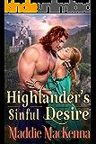 Highlander's Sinful Desire: A Steamy Scottish Historical Romance Novel