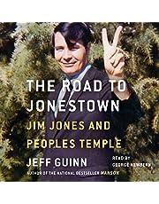 Road to Jonestown: Jim Jones and Peoples Temple