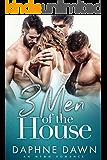 3 Men of the House: An MFMM Romance