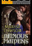 Devious Maidens