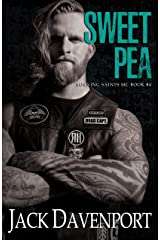 Sweet Pea (Burning Saints MC Book 4) Kindle Edition
