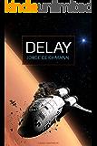 Delay (Série Contos de Ficção Científica)