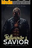 Billionaire's Savior: A Billionaire Romance Novella (Dangerous Illusion Book 1)