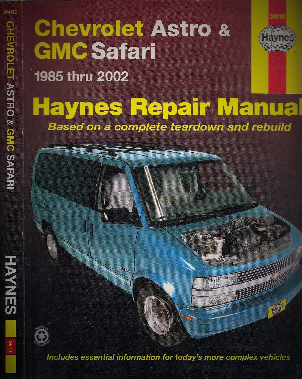 Chevrolet Astro and Gmc Safari Mini-Vans Automotive Repair Manual: 1985  Through 2002 (Hayne's Automotive Repair Manual): Ken Freund, John Harold  Haynes: ...