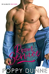 Room Service: A Sexy Romantic Comedy
