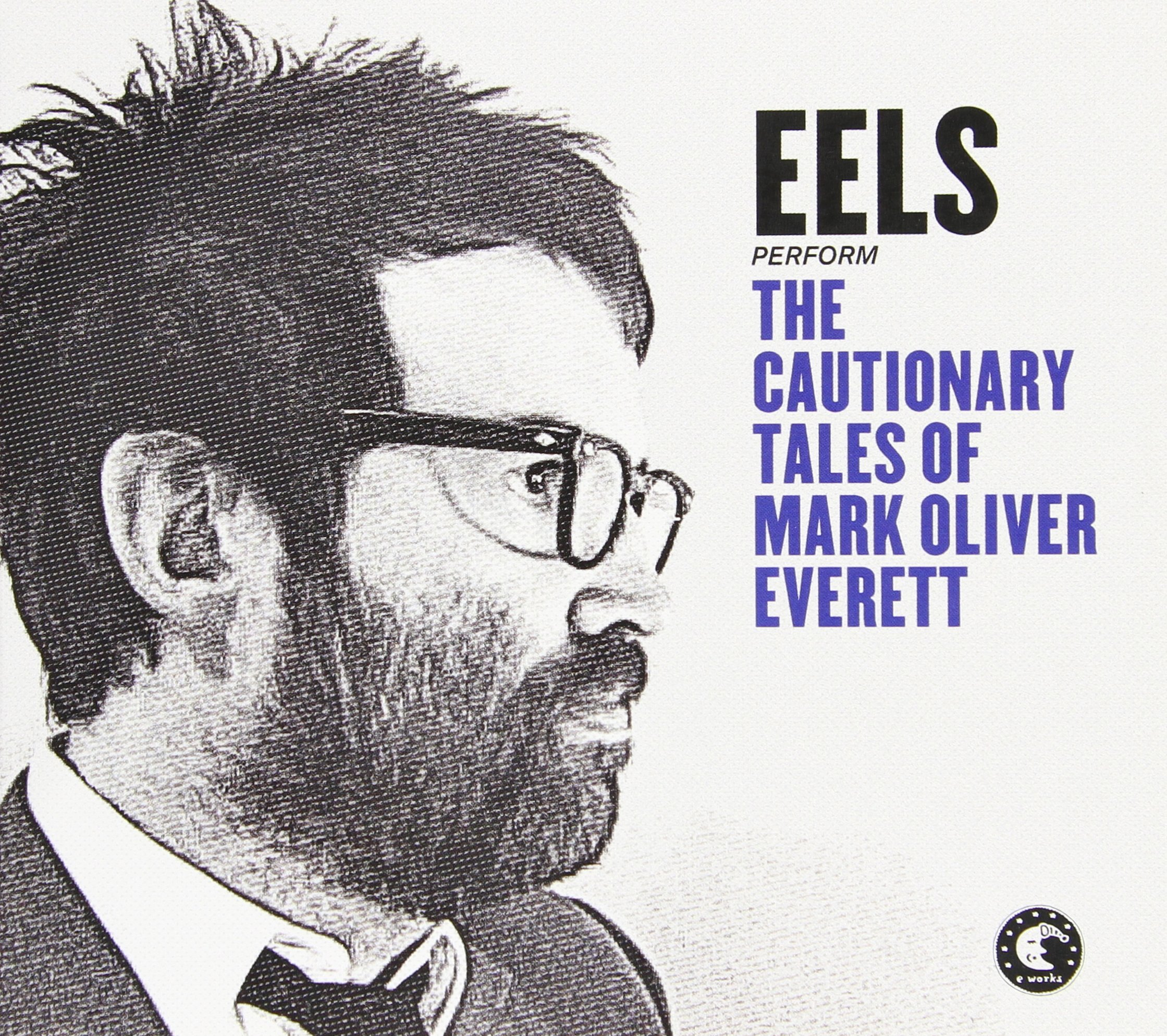 CD : Eels - The Cautionary Tales Of Mark Oliver Everett (CD)