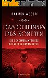 Das Geheimnis des Kometen (Die geheimen Akten des Sir Arthur Conan Doyle 8)