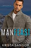 Man Feast (Bergen Brothers Book 2)