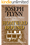 Homeward Bound: Take the Money Trilogy, Book 3