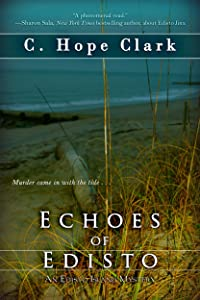 Echoes of Edisto: Volume 3 (The Edisto Island Mysteries)