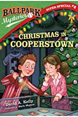 Ballpark Mysteries Super Special #2: Christmas in Cooperstown Kindle Edition