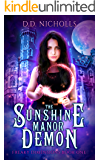The Sunshine Manor Demon: Freaky Dimensions Book 1