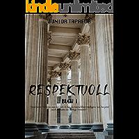 respektvoll (Buch 1) (German Edition)