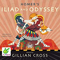 Homer's Iliad and the Odyssey: Two of the Greatest Stories Ever Told