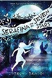 Serafina and the Seven Stars (Serafina (4))
