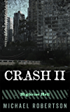 Crash II: Highrise Hell