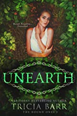 Unearth (The Bound Ones Book 3) Kindle Edition
