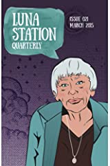 Luna Station Quarterly Issue 021 Kindle Edition