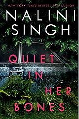 Quiet in Her Bones Kindle Edition