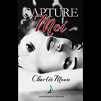 Capture-moi | Roman lesbien (French Edition)