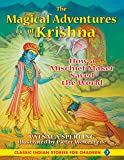 The Magical Adventures of Krishna: How a Mischief Maker Saved the World