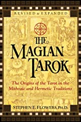 The Magian Tarok: The Origins of the Tarot in the Mithraic and Hermetic Traditions Kindle Edition