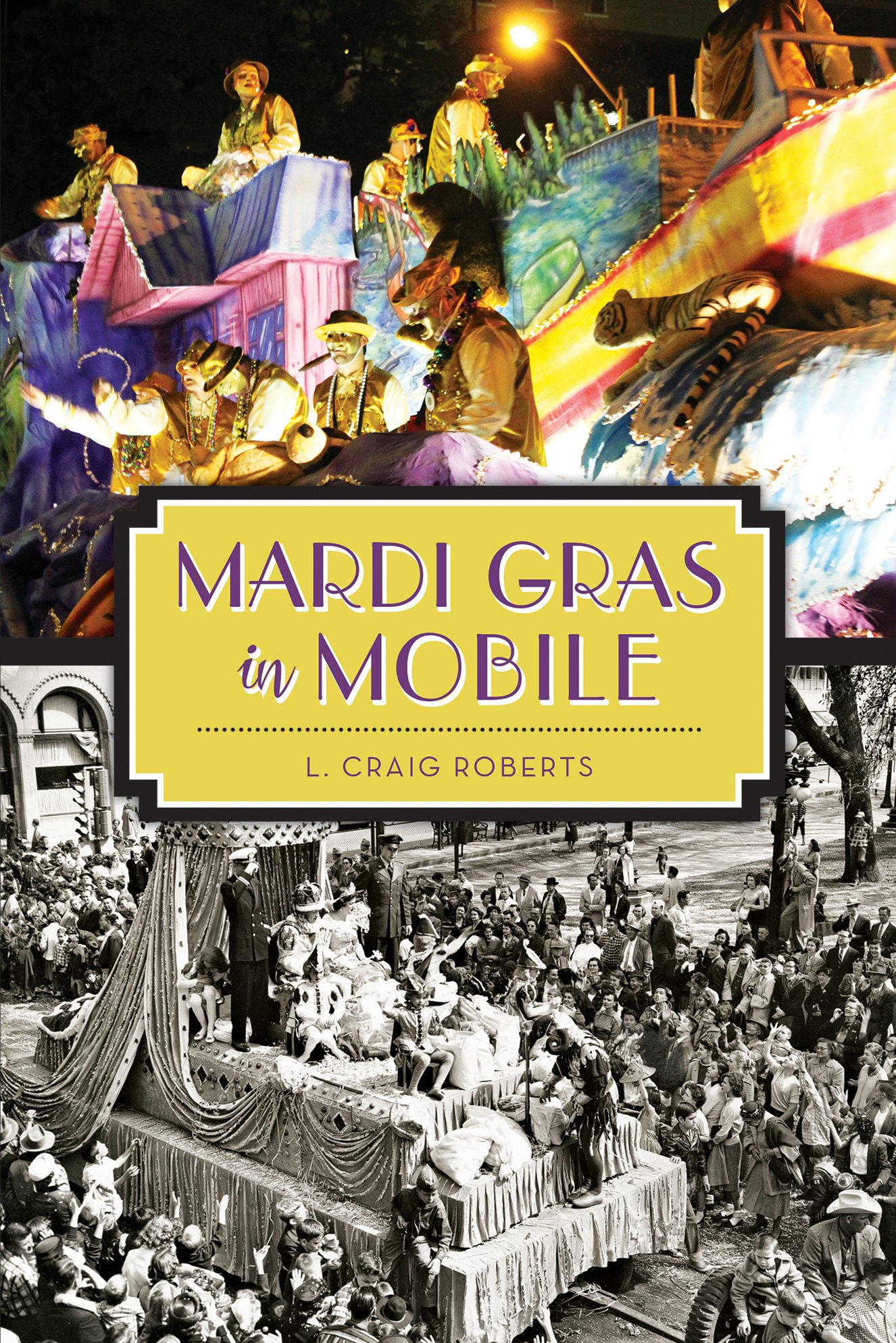 Image result for mardi gras in mobile l. craig roberts