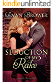 Seduction of My Rake (Linked Across Time Book 3)