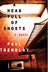 A Head Full of Ghosts: A Novel Kindle Edition