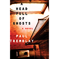 A Head Full of Ghosts: A Novel book cover