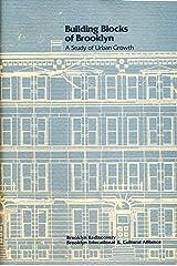 Building blocks of Brooklyn: A study of urban growth Paperback