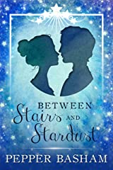 Between Stairs and Stardust (Blue Ridge Fairytales Book 1) Kindle Edition