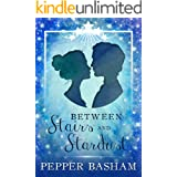 Between Stairs and Stardust (Blue Ridge Fairytales Book 1)