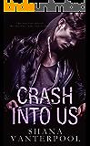 Crash into Us
