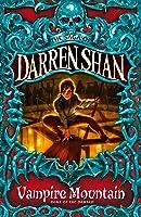 Vampire Mountain (The Saga Of Darren Shan Book 4)