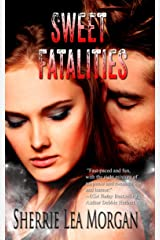 Sweet Fatalities (The Heroes of Coweta County Book 2) Kindle Edition