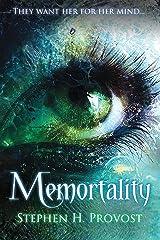 Memortality (The Memortality Saga Book 1) Kindle Edition