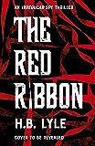 The Red Ribbon: An Irregular Spy Thriller (The Irregular Book 2) (Irregular 2)