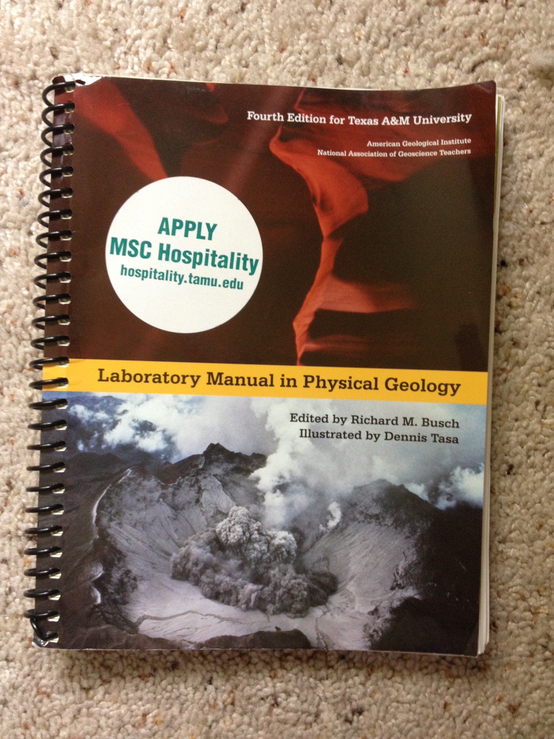 Laboratory Manual in Physical Geology, Fourth Edition for Texas A&M  University: American Geological Institute, Richard M. Busch, Dennis Tasa:  9781256431039: ...