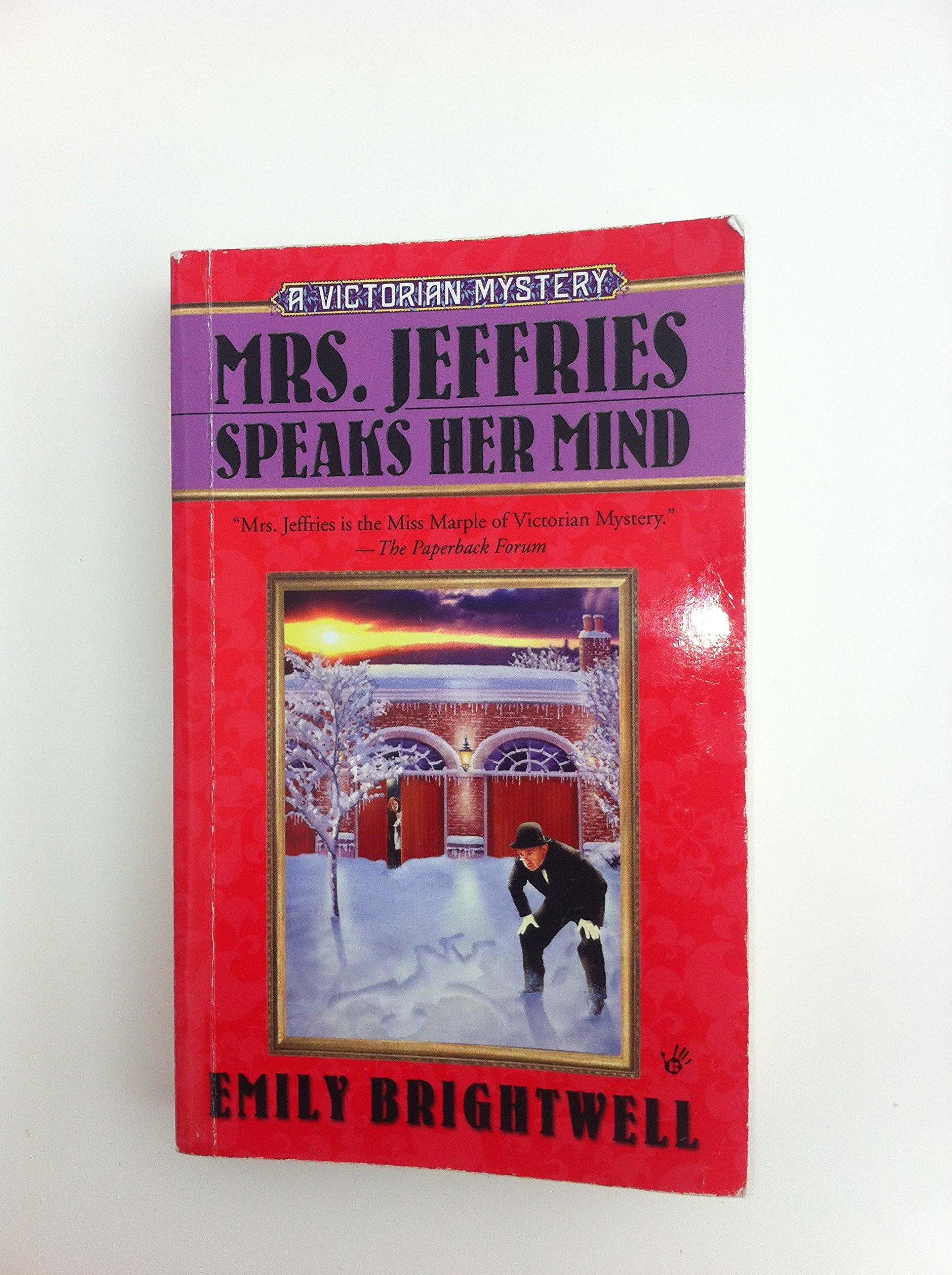 Mrs. Jeffries Speaks Her Mind (Mrs Jeffries, Book 27) PDF