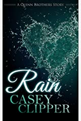 Rain: The Quinn Brothers Story Series Book 4 (A Quinn Brothers Story) Kindle Edition