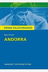 Andorra von Max Frisch.: Textanalyse und Interpretation mit ausführlicher Inhaltsangabe und Abituraufgaben mit Lösungen (Königs Erläuterungen 145) (German Edition) Kindle Edition