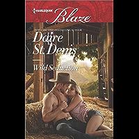 Wild Seduction (Harlequin Blaze Book 937) (English Edition)