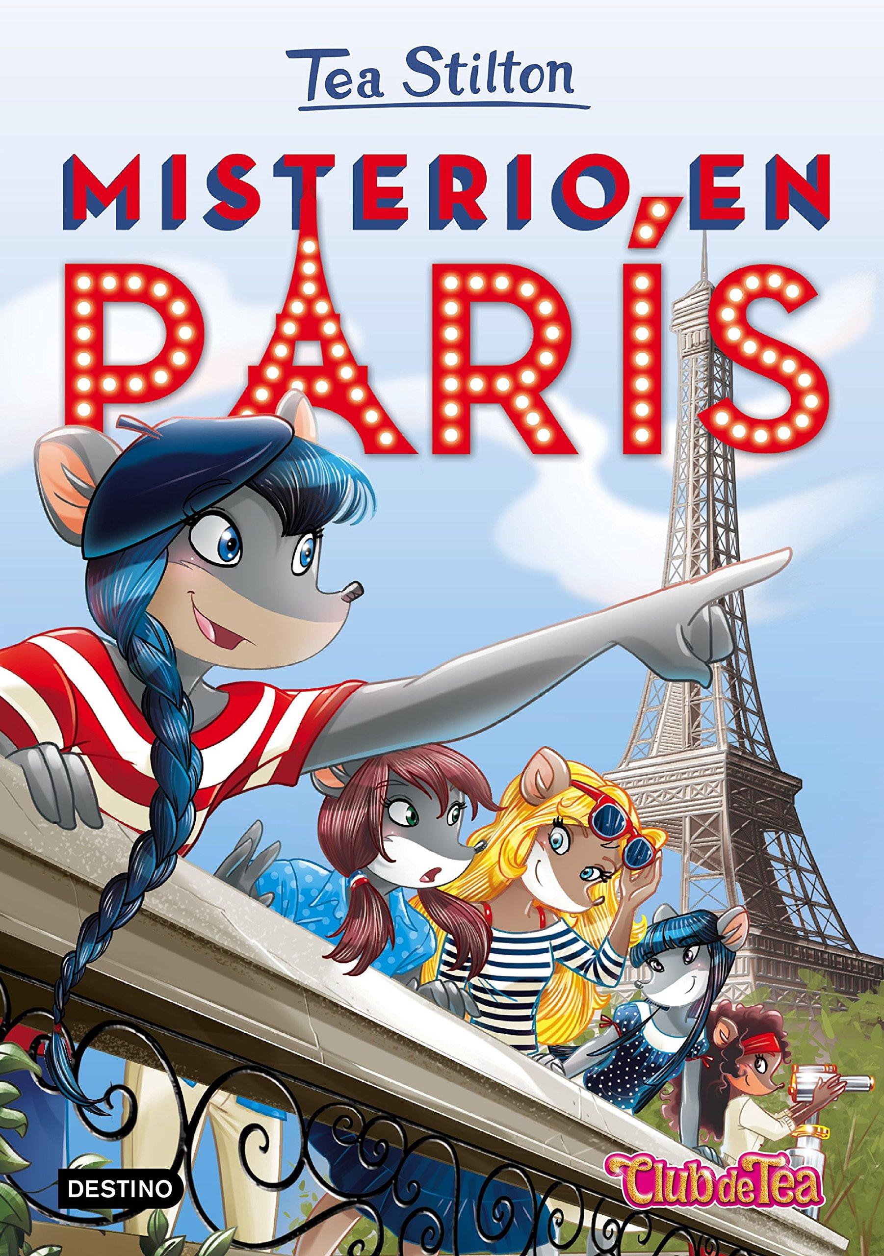 Tea Stilton 4. Misterio en París